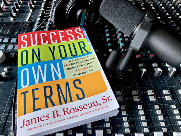 Audiobook – Success on Your Own Terms, by James B. Rosseau, Sr.